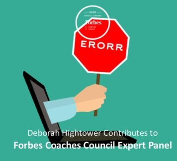 Deborah contributes to Forbes Coaches Council Expert Panel: How To Manage Anxiety When Owning A Mistake At Work
